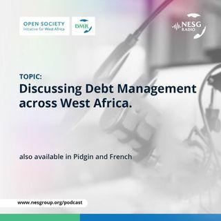 (Pidgin English) Discussing Debt Management Across Africa
