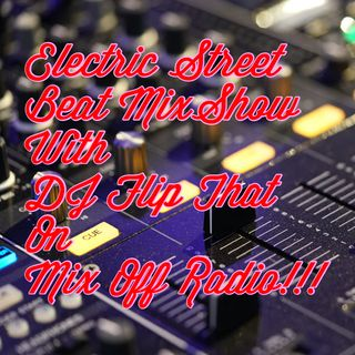 Electric Street Beat MixShow 6/10/19 (Live DJ Mix)