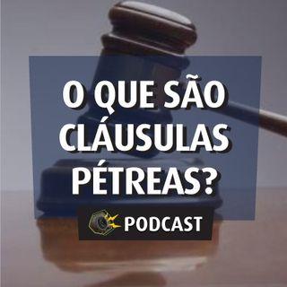 #026 - O que pode ser alterado na Constituição? O que são Cláusulas Pétreas?