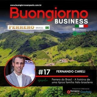 Business 17: Ferrero do Brasil - A história de uma típica família ítalo-brasileira