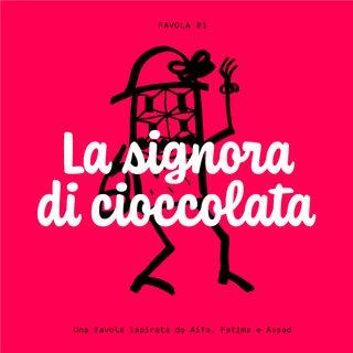La signora di cioccolata