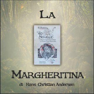 La margheritina: l'audiolibro delle novelle di Andersen
