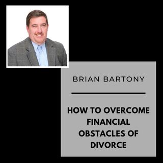 How to overcome Financial obstacles from divorce