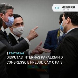 Editorial: Disputas internas paralisam o Congresso e prejudicam o país