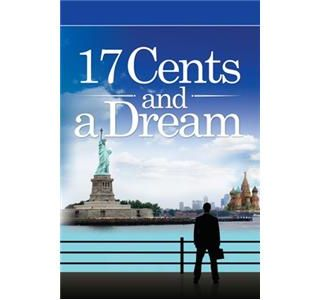 Entrepreneurs R Us-17 Cents and A Dream