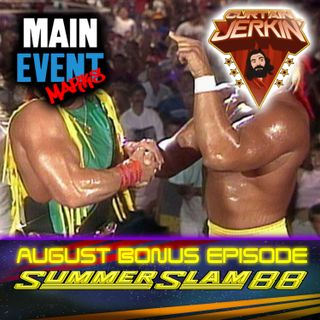 BONUS: WWF SummerSlam 1988 (ft. Jacob Grondy from the Curtain Jerkin' podcast)