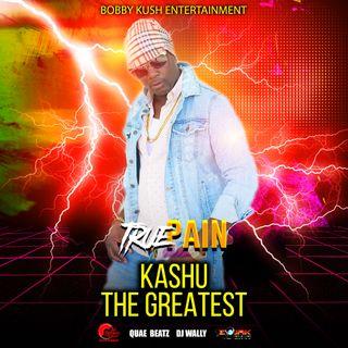 Kashu - The Greatest (Life)