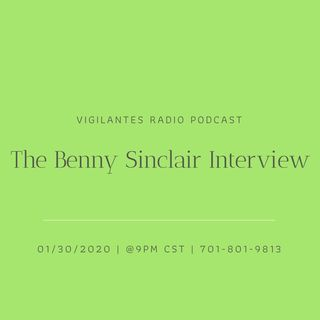 The Benny Sinclair Interview.
