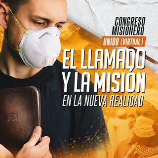 Tema especial del Congreso Misionero 2021: El llamado y la misión en la nueva realidad | David Ruiz
