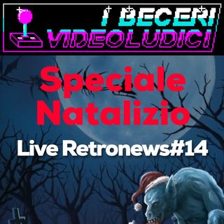 2x04 - Live Retronews #14 + Speciale Natale