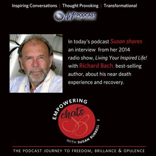 "Susan Chats with Author, Richard Bach, on Her ""Living Your Inspired Life"" Radio Show"