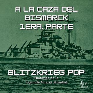 17: A la caza del Bismarck: 1era. parte