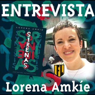 ENTREVISTA: Lorena Amkie, «Sirenas»