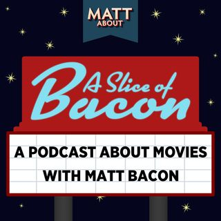 A Slice of Bacon ~ Episode 13 ~ 4/13/2016