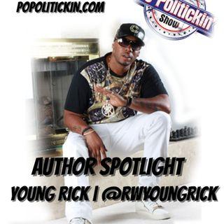 Author Spotlight - Young Rick | @rwyoungrick