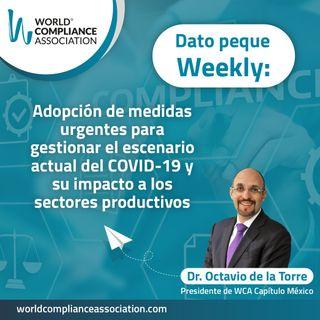 E45 Dato Weekly: Adopción de medidas urgentes para gestionar el escenario actual del COVID-19