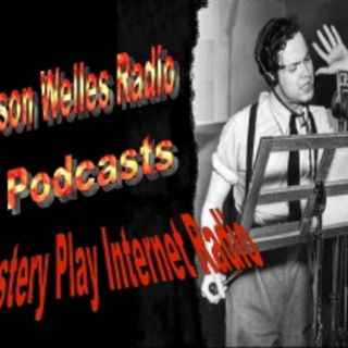 Orson Welles Radio Episode 149 Replay