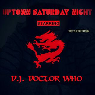 UPTOWN SATURDAY NIGHT (70's EDITION)