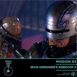 Irvin Kershner's RoboCop2