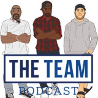 The Team Podcast - Episode 58