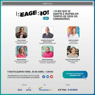 CONTEÚDO PATROCINADO | Reage, Rio! debate como cidade se adapta ao isolamento