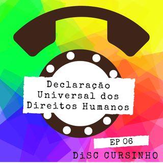 DISC Cursinho ep 06 - Declaração Universal dos Direitos Humanos