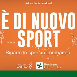 """""""E' di nuovo sport"""", Il Bando della Regione Lombardia per il sostengo dello sport dilettantistico."""
