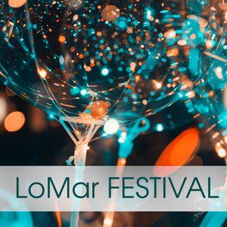 LOMAR FESTIVAL - FRIDAY NIGHT