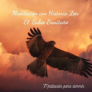 33. Meditación guiada para dormir con calma y para descansar profundamente con un cuento zen El sabio ermitaño