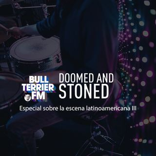 Doomed & Stoned 15: Latinoamerica III