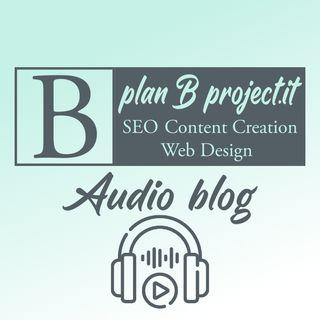 Plan B Project - Audio Blog