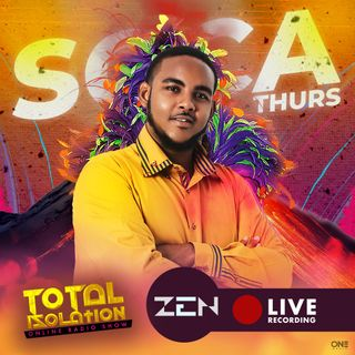 Total Isolation (Soca Thursday Audio) - Zen The DJ