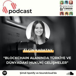 Blockchain Alanında Türkiye ve Dünyadaki Hukuki Gelişmeler