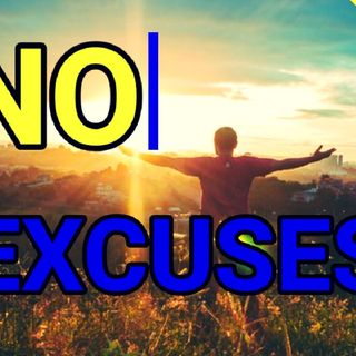 STOP MAKING EXCUSES| FIND REASONS TO LIVE YOUR BEST LIFE| MOTIVATIONAL SPEECH