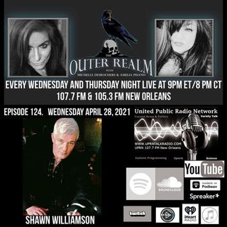 The Outer Realm With Michelle Desrochers and Amelia Pisano guest Shawn Williamson