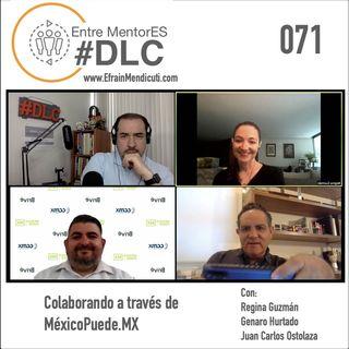 EntreMentorES #DLC 071 -  Mexico Puede