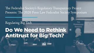 Do We Need to Rethink Antitrust for Big Tech?