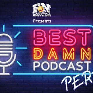 Best Damn Podcast Period!