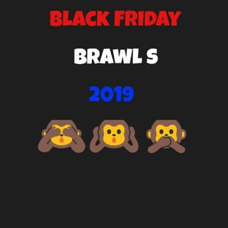 #73 - Black Friday Brawls 2019