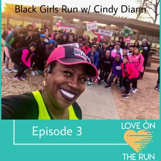 """Black Girls Run w/ Cindy Diann - The running movement that wants you to """"Preserve the sexy!"""""""
