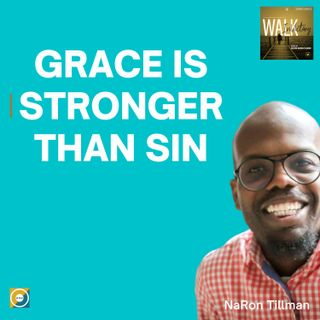 Grace Is Stronger Than Sin