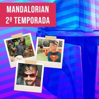A 2ª temporada de The Mandalorian e a volta do amor pela franquia ft. Ishiro Oninawa e Panda Mendes