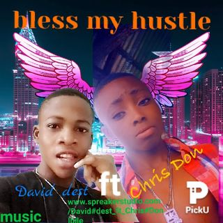 David_dest-ft-Chris_Don_Bless_my_Hustle.mp3