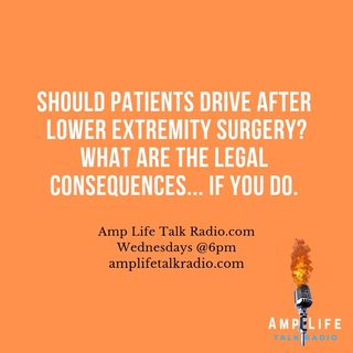 S3 / Ep. 03 How Soon Should Patients Drive After Lower-Extremity Surgery?