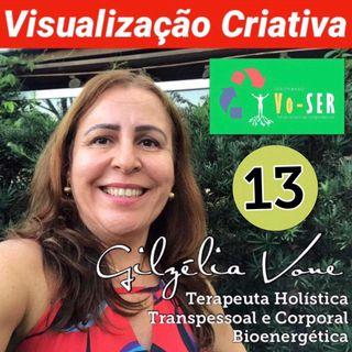 Visualização Criativa 13 por Gilzélia Vone