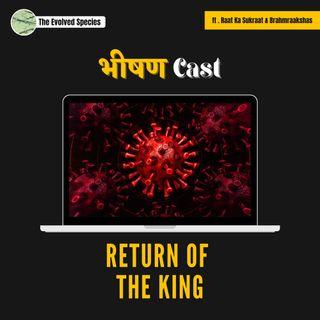 भीषण Cast Episode 10: Return of the king