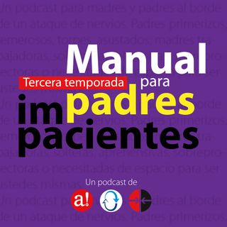 Manual para Padres Impacientes