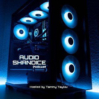 AUDIO SHANDICE Show Episode3