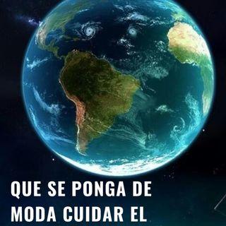 Hay que cuidar el planeta