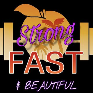 Strong Fast & Beautiful